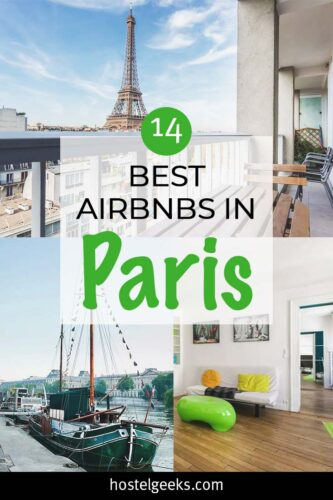 A complete guide to the absolute best Airbnbs in Paris, France for solo travellers and couples