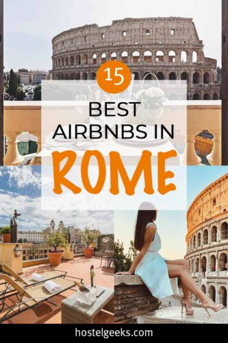 A complete guide to the Best Airbnbs in Rome, Italy for solo travellers & couples