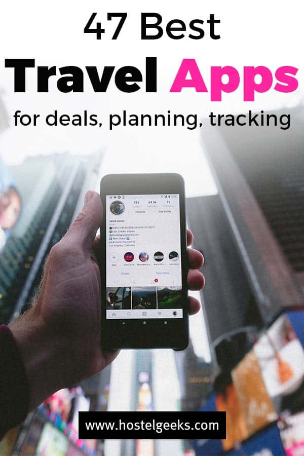 47 Best Travel Apps - For Basically Everything