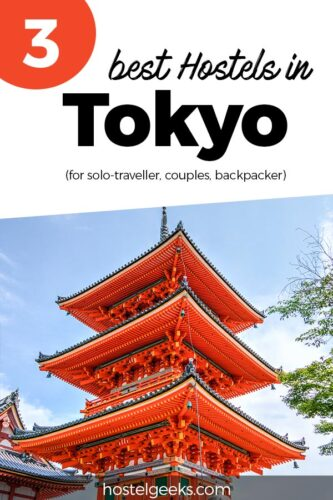 3 Best Hostels in Tokyo, Japan - From Luxury Cafés to Backpacker Nightlife