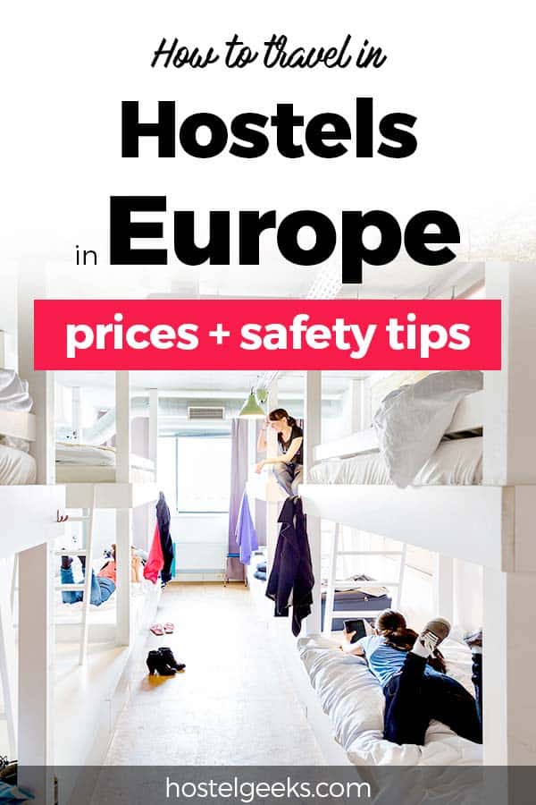 Full Guide to Hostels in Europe - All you need to know to Book Smart, Stay Safe and Have Fun
