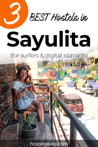 A complete guide and overview of the best hostels in Sayulita, Mexico for backpackers and solo travellers