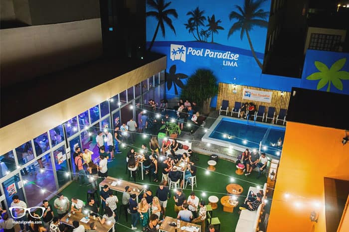Pool Paradise Lima is one of the best hostels in Peru, South America