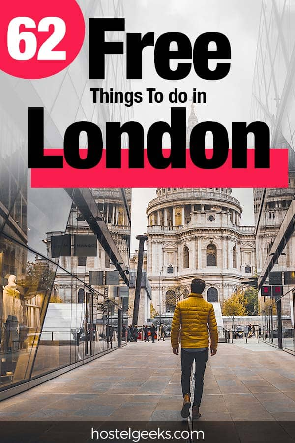 62 Things to Do in London for FREE (+ useful Tricks to spend much less)