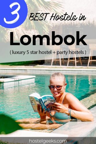 A complete guide and overview of the best hostels in Lombok, Indonesia for female solo travellers & couples